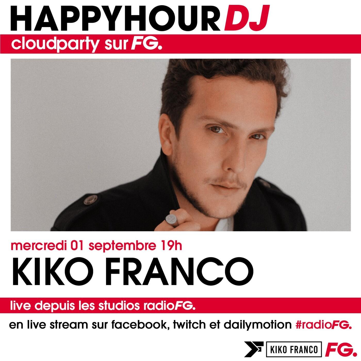 HAPPY HOUR DJ : KIKO FRANCO