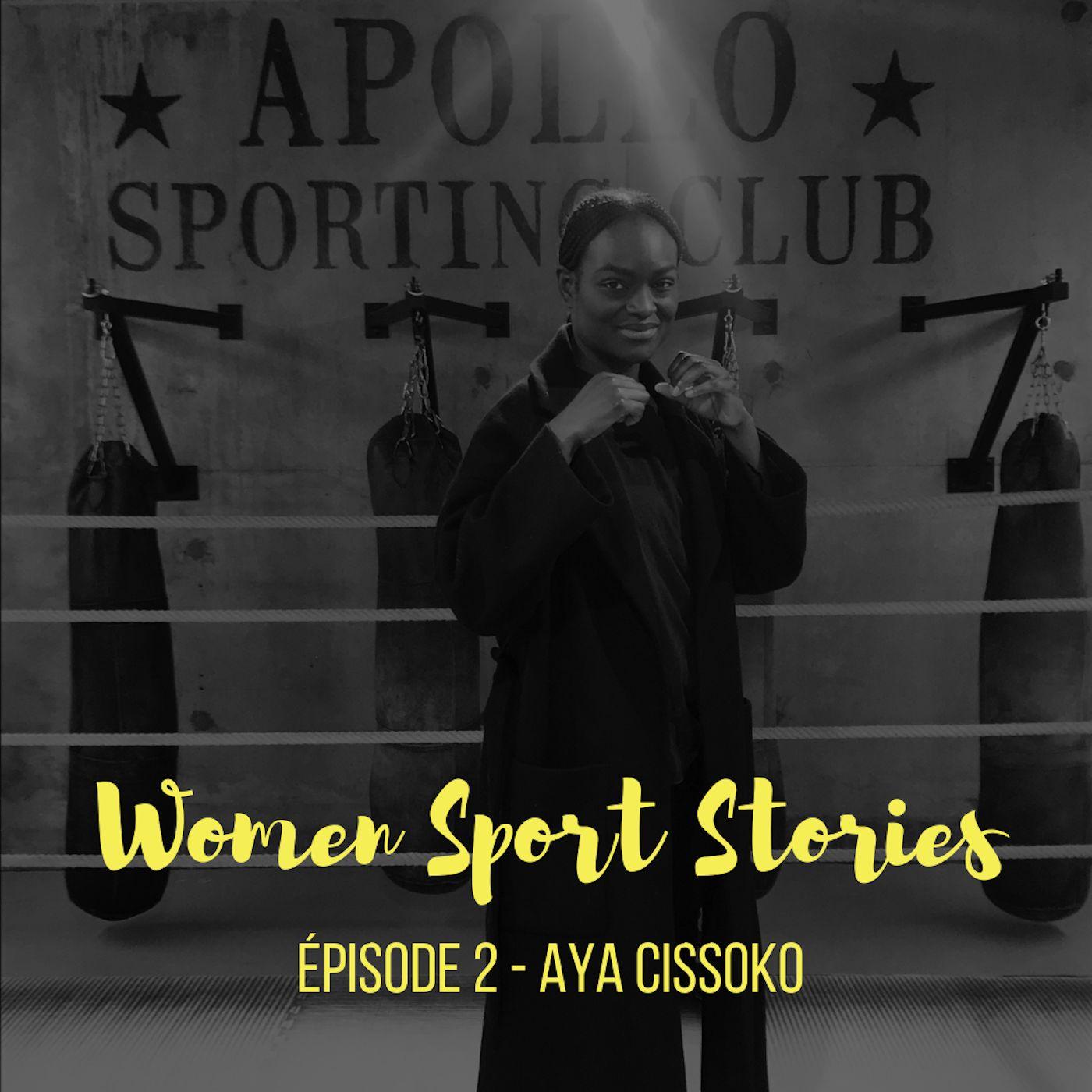 Episode 2 : Aya Cissoko