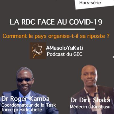 Hors-série #2 - La RDC face au Covid-19 : comment le pays organise-t-il sa riposte ? cover