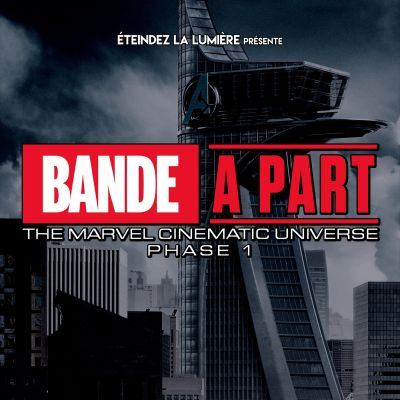Bande à Part Sweet Sixteen - The Marvel Cinematic Universe cover