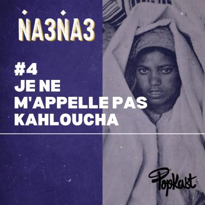#4 -  Je ne m'appelle pas Kahloucha cover