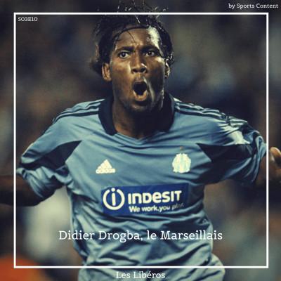 Didier Drogba, le Marseillais : retour sur une année de folie ! cover