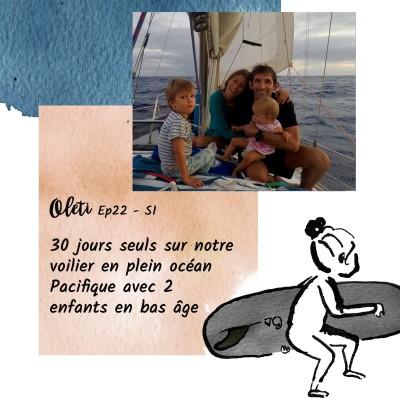 Ep 22 - 30 jours seuls sur notre voilier en plein océan Pacifique avec 2 enfants en bas âge cover