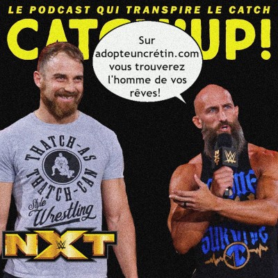 Catch'up! NXT du 27 avril 2021 — Make Thatcher great again cover
