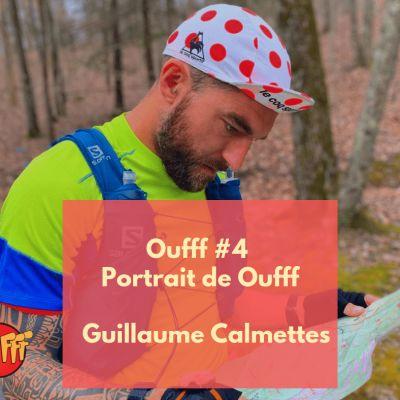 #4 - Portrait de Oufff - Guillaume Calmettes, 3 tours sur la mythique Barkley cover