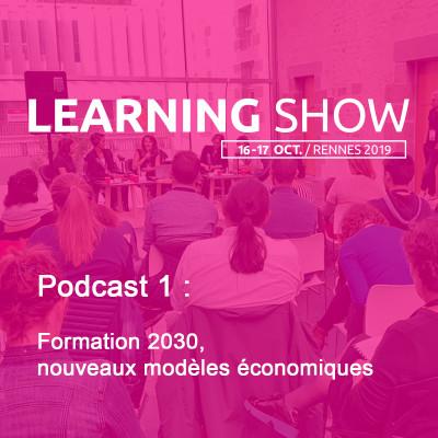 Learning Show2019 : formation 2030, nouveaux modèles économiques cover