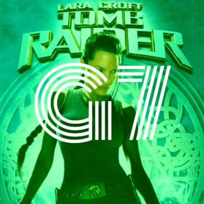 image G7 - Episode 11 - Tomb Raider (2001)
