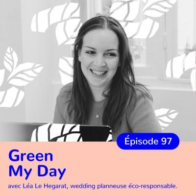 Léa Le Hégarat, Green My Day, Un mariage éco-responsable est-il possible ? cover