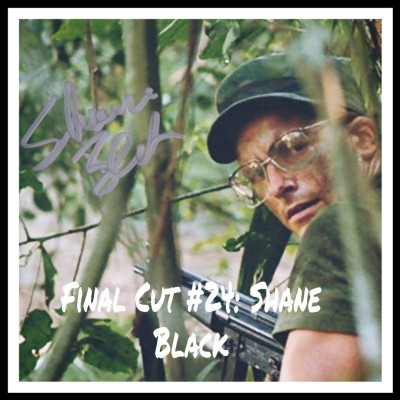 Final Cut Episode 24 - Shane Black cover