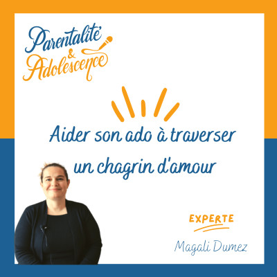 40. Comment aider son ado à traverser un chagrin d'amour ? cover
