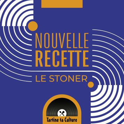 Nouvelle recette - Le stoner cover