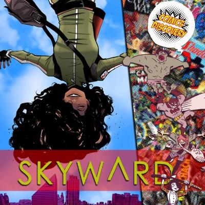 image ComicsDiscovery S04E10 : Skyward