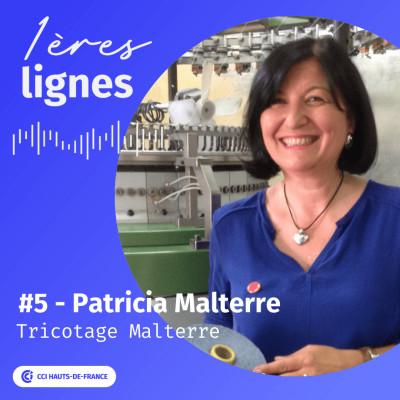 #5 - Patricia Malterre - « Je veux me prouver à moi-même que je suis capable de faire quelque chose » cover