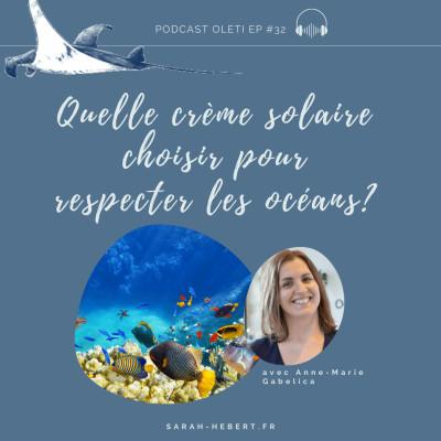 OLETI EP 32 - Quelle crème solaire choisir pour respecter les océans? cover