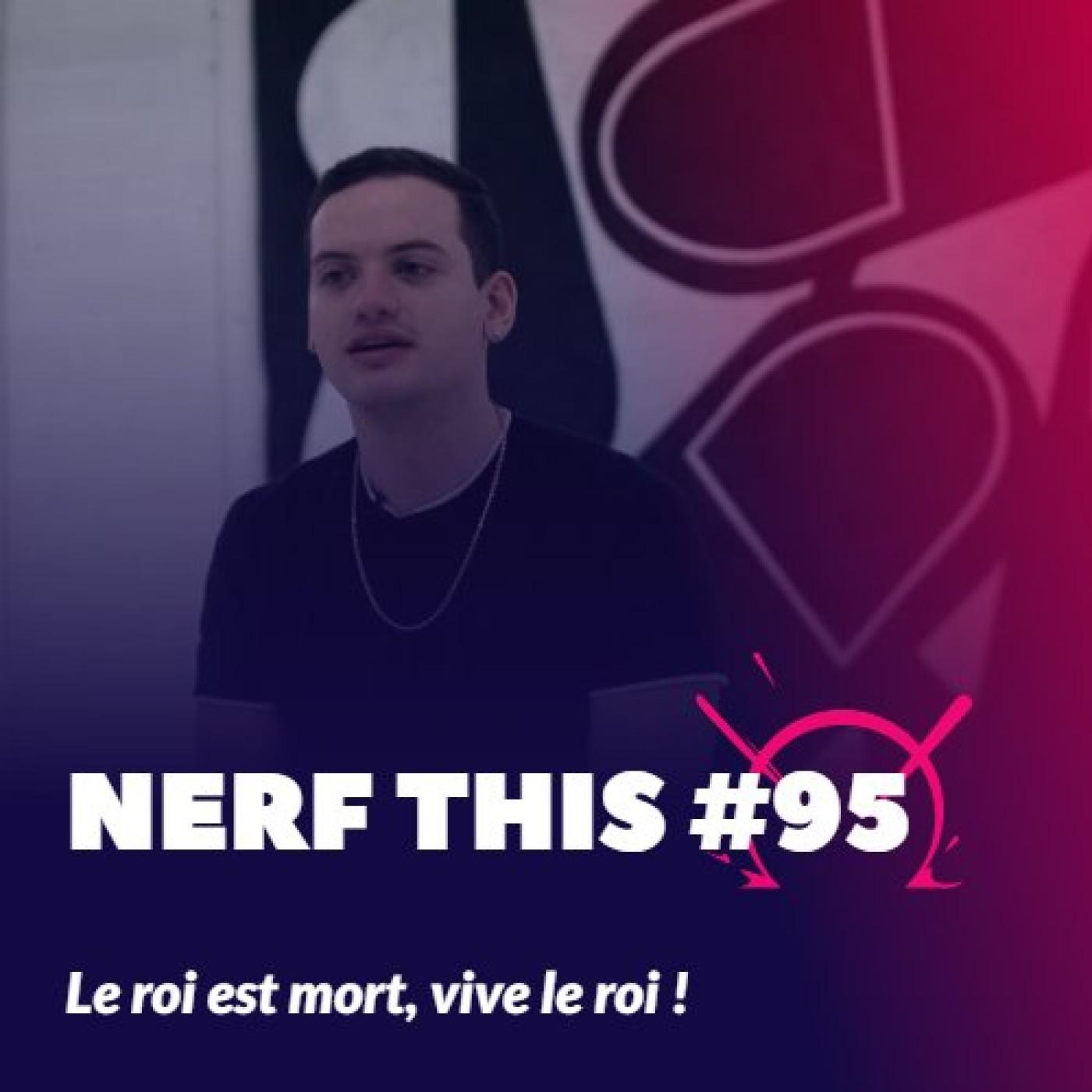 Nerf This - Le roi est mort, vive le roi !