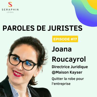 #17 - Joana Roucayrol - Quitter la robe pour l'entreprise cover