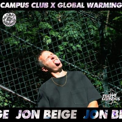 Jon Beige | Global Warming X Campus Club cover