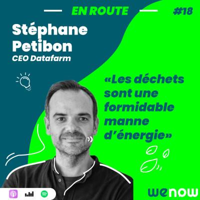 « Les déchets sont une formidable manne d'énergie » avec Stéphane Petibon cover