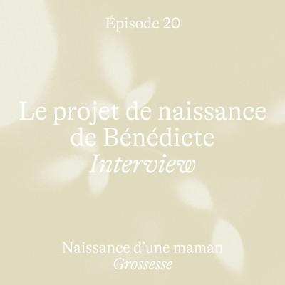 #20 Le projet de naissance de Bénédicte [Grossesse] cover