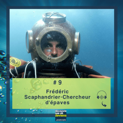 #9 Frederic-Scaphandrier-Chercheur epaves cover