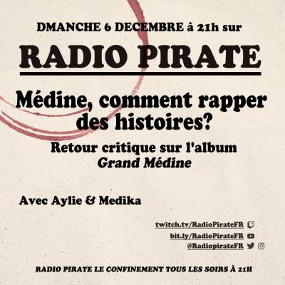 Radio Pirate - Médine, comment rapper des histoires ? - Emission du dimanche 6 décembre cover