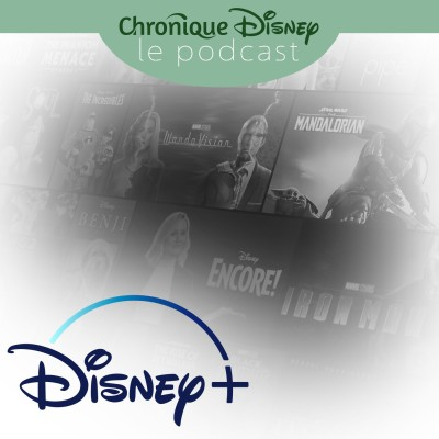 Épisode 25 - Disney+ : Nouvelle Star du Streaming cover