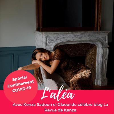 image COVID-19 — 3 questions à Kenza Sadoun el Glaoui du blog La Revue de Kenza