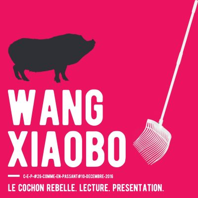 image Le Cochon rebelle de Wang Xiaobo