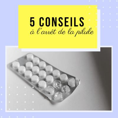 Thumbnail Image J'arrête La Pilule : Les 5 Premières Étapes Clés