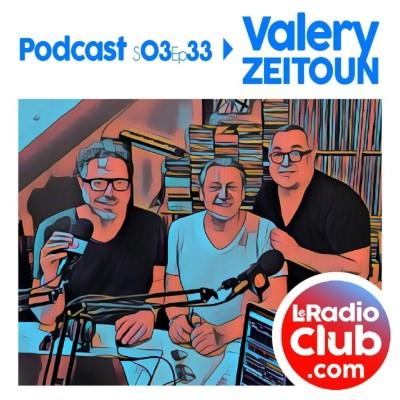 Thumbnail Image S03Ep33 By LeRadioClub - Valery ZEITOUN