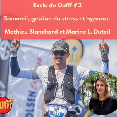 Extrait exclu de Oufff #2 - Comment courir plus longtemps grâce à l'hypnose et le sommeil ? cover