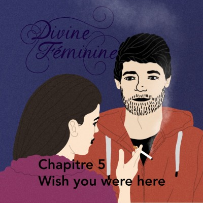 """Chapitre 5 : """"Wish You Were Here"""" cover"""