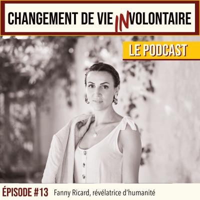Episode #13: Fanny Ricard, révélatrice d'humanité cover