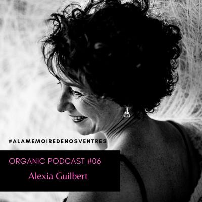 Episode #06 - Alexia Guilbert cover