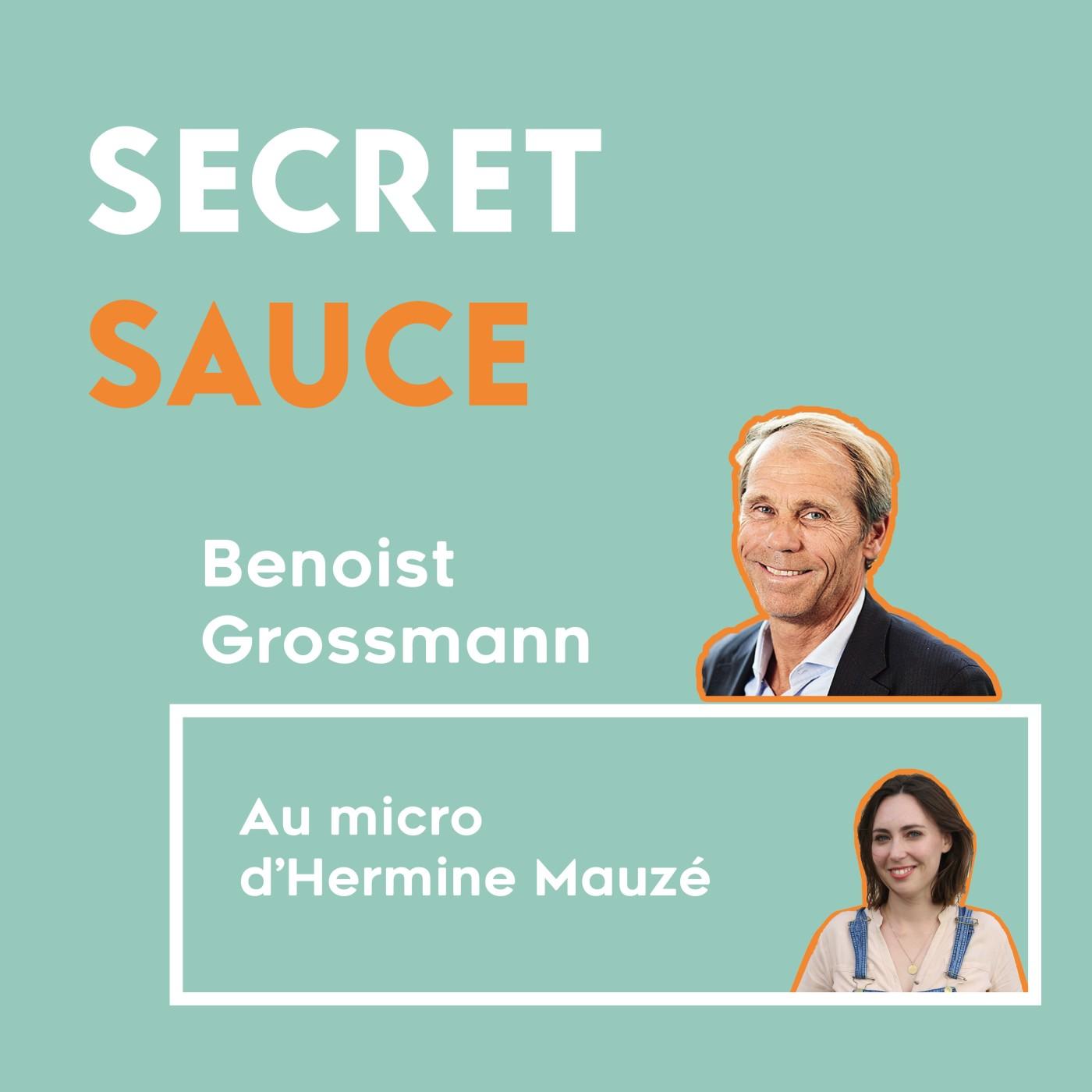 #7 Benoist Grossmann - L'homme qui avait déjà perdu 100 millions