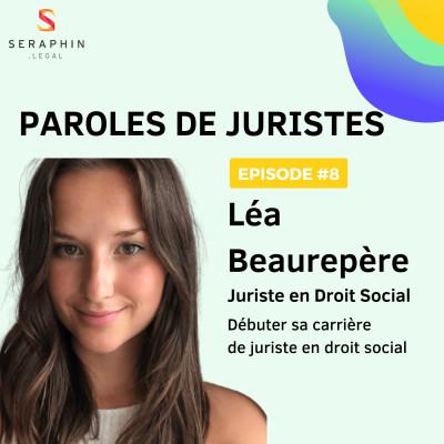 #8 - Léa Beaurepère - Débuter sa carrière de juriste en droit social cover