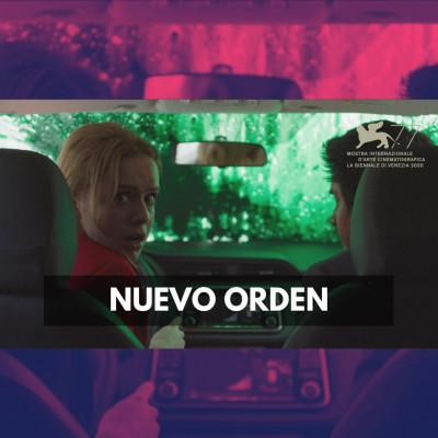 Nuevo Orden (Venise 2020) cover