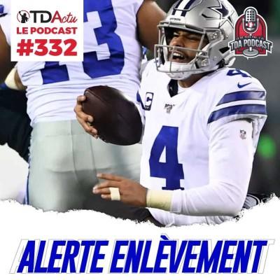image TDA Podcast n°332 - Débrief S16 : Dallas disparaît encore, les Chiefs montent en puissance