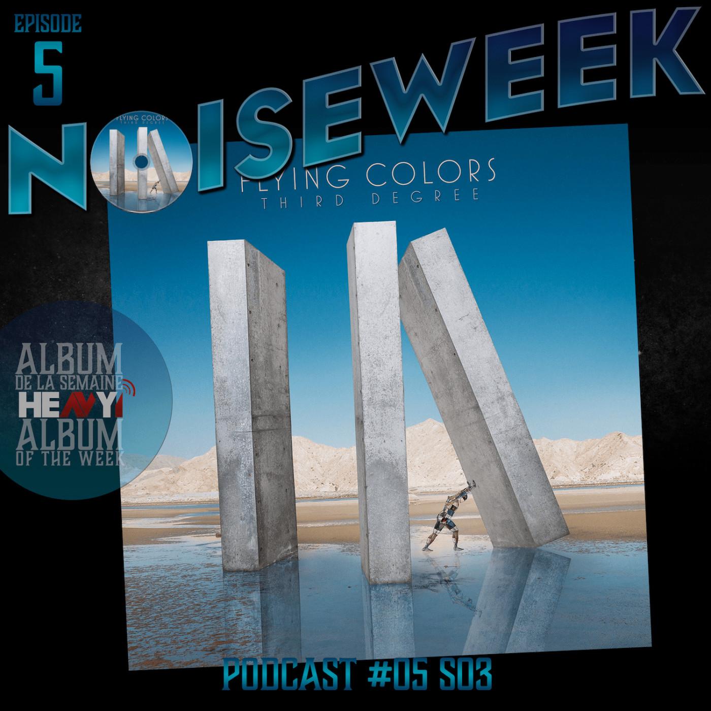 Noiseweek #05 Saison 3