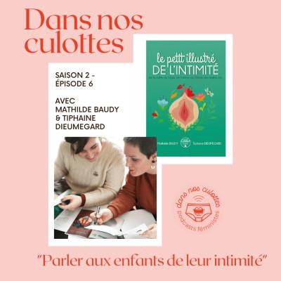 """""""Parler aux enfants de leur intimité"""" avec Mathilde Baudy et Tiphaine Dieumegard cover"""