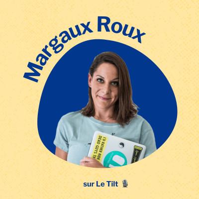 #36 Margaux Roux - Digital Nomadisme : la liberté comme mantra cover
