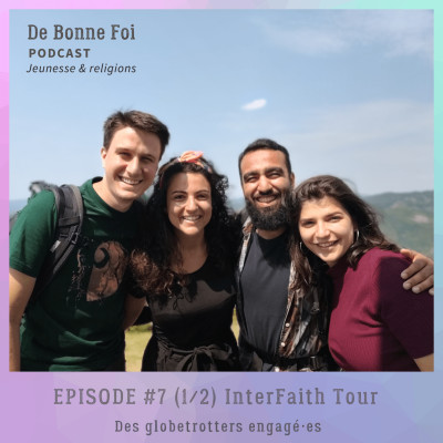 #7 (1/2) InterFaith Tour - des globetrotters engagé·es cover