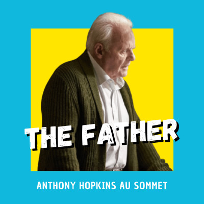 The Father : Anthony Hopkins au sommet cover