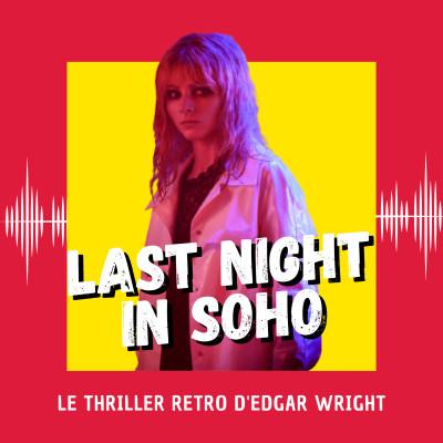 Last Night in Soho : le thriller retro d'Edgar Wright (Venise 2021) cover