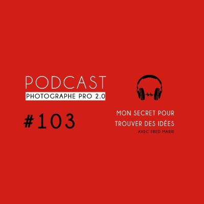 #103 - Comment trouver des idées de reportage cover