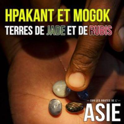 image #43 – Hpakant et Mogok, terres de jade et de rubis (Myanmar / Birmanie)