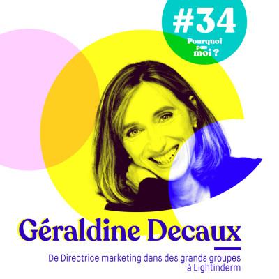 #34 Géraldine Decaux : La petite voix de sauver sa peau cover