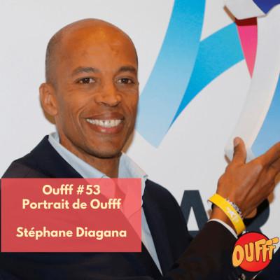 #53 - Portrait de Oufff - Stéphane Diagana, taulier de l'athlétisme français cover