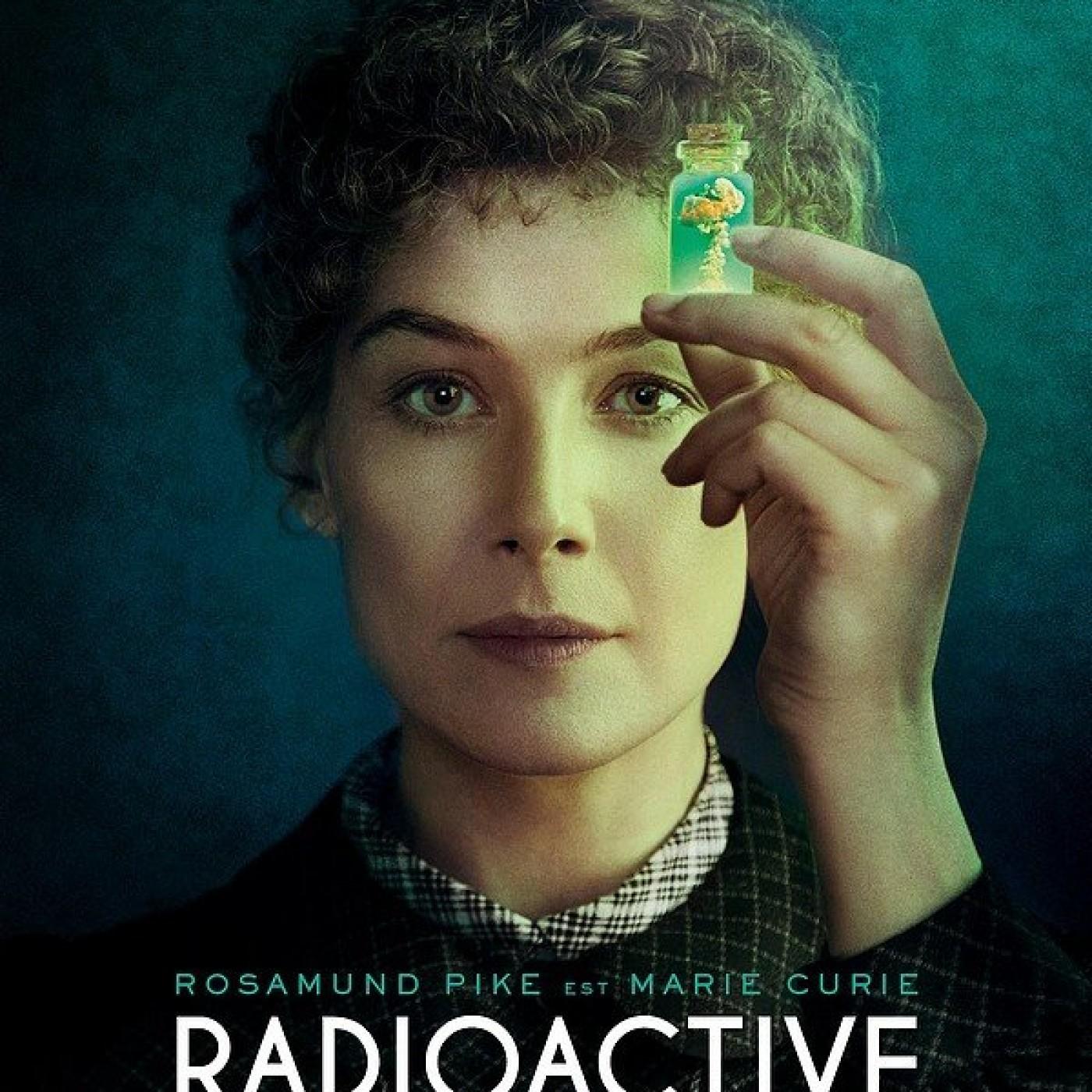 Radioactive : L'amour de la science ou la science de l'amour