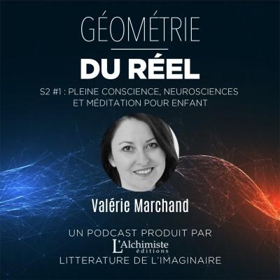S2 #1 - Pleine conscience, neurosciences et méditation pour enfant avec Valérie Marchand cover